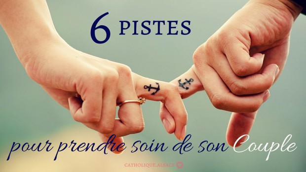 6_pistes_pour_prendre_soin_de_son_couple (2)