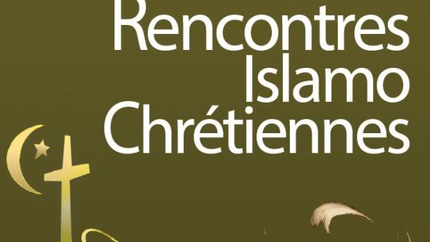 Rencontres islamo chretiennes