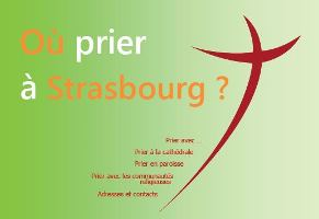 Où prier à Starsbourg 07 2017