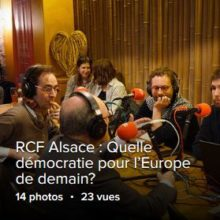 RCF Alsace quelle democratie pour europe