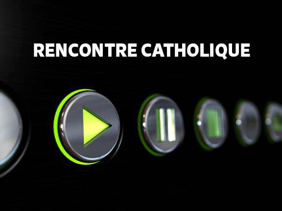 Rencontre catholique site rencontre milf rencontre 100 gratuit