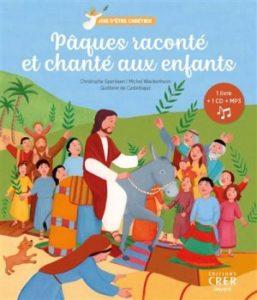 Couverture d'ouvrage: Pâques raconté et chanté aux enfants