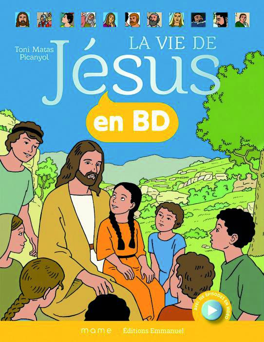 Couverture d'ouvrage: La vie de Jésus en BD