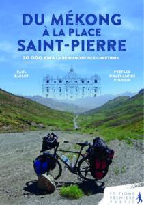 Couverture d'ouvrage: Du Mékong à la place Saint-Pierre