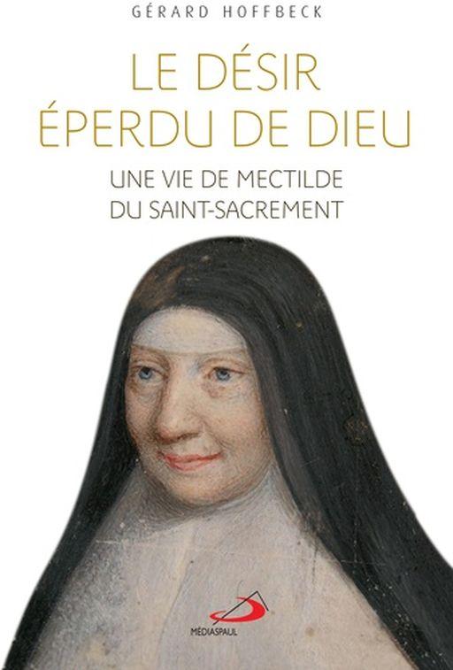Couverture d'ouvrage: Le désir éperdu de Dieu