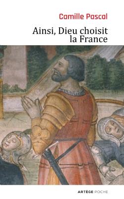 Couverture d'ouvrage: Ainsi, Dieu choisit la France