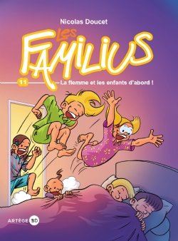 Couverture d'ouvrage: Les Familius, La flemme et les enfants d'abord