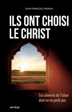 Couverture d'ouvrage: Ils ont choisi le Christ