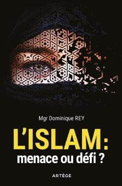 Couverture d'ouvrage: L'Islam : menace ou défi ?