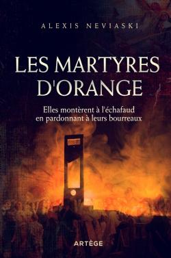 Couverture d'ouvrage: Les martyres d'Orange