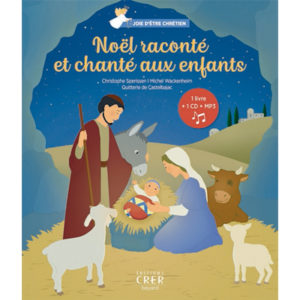 Couverture d'ouvrage: Noël raconté et chanté aux enfants