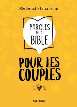 Couverture d'ouvrage: Paroles de la Bible pour les couples