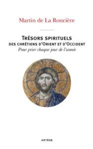 Couverture d'ouvrage: Trésors spirituels des chrétiens d'Orient et d'Occident
