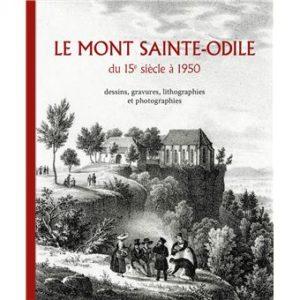 Couverture d'ouvrage: Le mont sainte-odile du 15e siecle a 1950