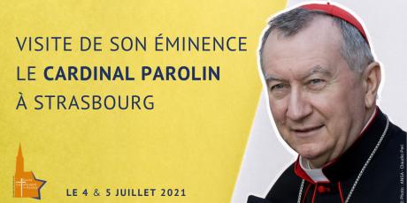 visite_cardinal_parolin_strasbourg2021